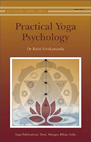 Practical Yoga Psychology (Dr. Rishi Vivekananda)